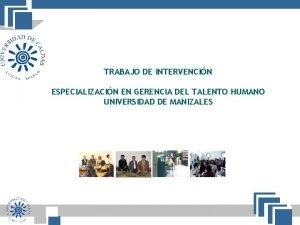 TRABAJO DE INTERVENCIN IRO GARCIA ESPECIALIZACIN EN GERENCIA