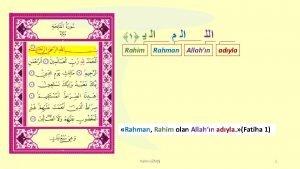 Rahim Rahman Allahn adyla Rahman Rahim olan Allahn