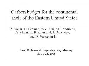 Carbon budget for the continental shelf of the