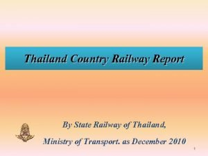 Thailand Country Railway Report By State Railway of
