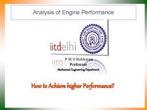 Analysis of Engine Performance P M V Subbarao