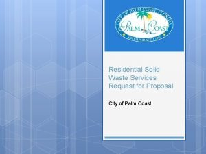 Residential Solid Waste Services Request for Proposal City