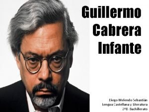 Guillermo Cabrera Infante Diego Melendo Sebastin Lengua Castellana