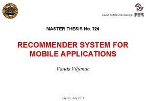 Zavod za telekomunikacije MASTER THESIS No 724 RECOMMENDER