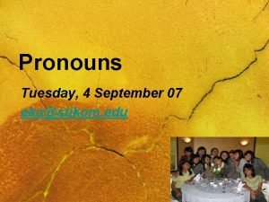 Pronouns Tuesday 4 September 07 ekostikom edu Personal