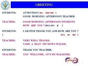GREETING STUDENTS TEACHER ATTENTION GOOD MORNING AFTERNOON TEACHER
