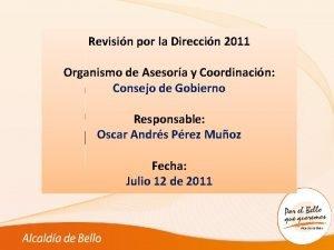 1 Revisin por la Direccin 2011 Organismo de