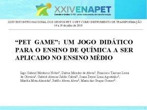 XXIV ENCONTRO NACIONAL DOS GRUPOS PET O PET