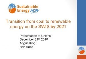 Transition from coal to renewable energy on the