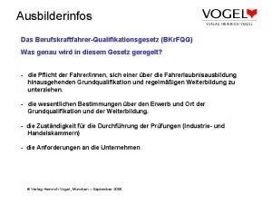 Ausbilderinfos Das BerufskraftfahrerQualifikationsgesetz BKr FQG Was genau wird