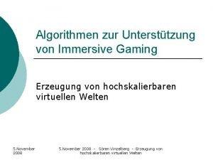 Algorithmen zur Untersttzung von Immersive Gaming Erzeugung von