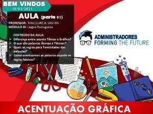 BEM VINDOS 10032021 AULA parte 01 PROFESSOR MACLEURE