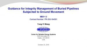 Guidance for Integrity Management of Buried Pipelines Subjected