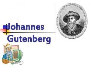 Johannes Gutenberg ber die Person Gutenberg und ber