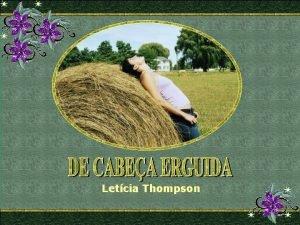 Letcia Thompson O que cai sobre nossa cabea