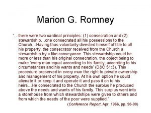 Marion G Romney there were two cardinal principles
