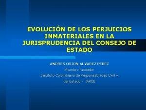 EVOLUCIN DE LOS PERJUICIOS INMATERIALES EN LA JURISPRUDENCIA