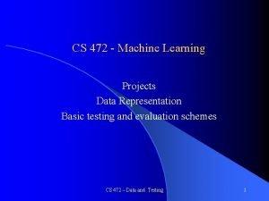 CS 472 Machine Learning Projects Data Representation Basic