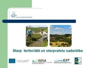 Starp teritoril un starpvalstu sadarbba Starpteritorilais un starpvalstu