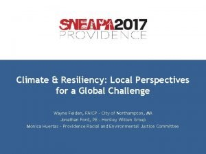 Climate Resiliency Local Perspectives for a Global Challenge