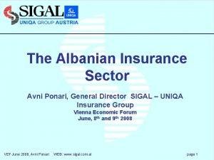 The Albanian Insurance Sector Avni Ponari General Director