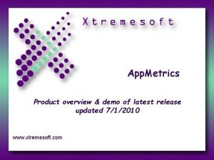 App Metrics Product overview demo of latest release