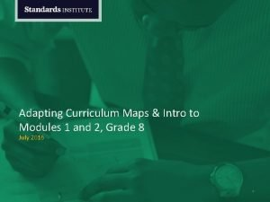 Adapting Curriculum Maps Intro to Modules 1 and