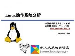 Linux 051287161312 xlanchenustc edu cn Autumn 2009 v