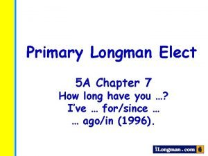 Primary Longman Elect 5 A Chapter 7 How
