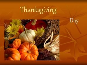 Thanksgiving Day Thanksgiving United States n American citizens