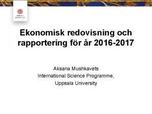 Ekonomisk redovisning och rapportering fr r 2016 2017