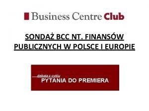 SONDA BCC NT FINANSW PUBLICZNYCH W POLSCE I