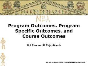Program Outcomes Program Specific Outcomes and Course Outcomes