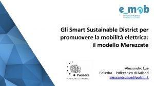 Gli Smart Sustainable District per promuovere la mobilit