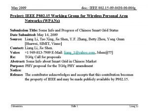 May 2009 doc IEEE 802 15 09 0430