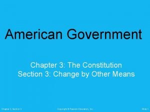 American Government Chapter 3 The Constitution Section 3