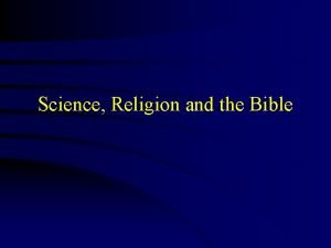 Science Religion and the Bible Science Progress Remarkable