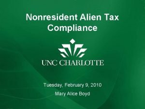 Nonresident Alien Tax Compliance Tuesday February 9 2010
