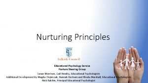 Nurturing Principles Educational Psychology Service Nurture Steering Group
