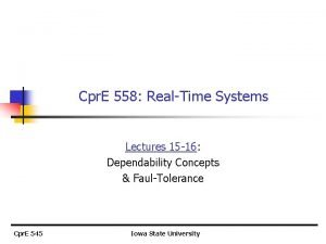 Cpr E 558 RealTime Systems Lectures 15 16