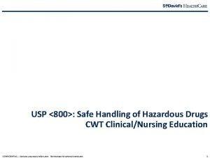 USP 800 Protecting You USP 800 Safe Handling