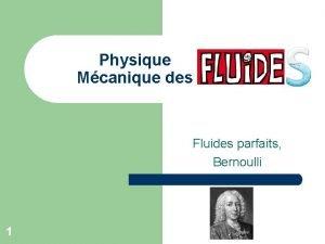 Physique Mcanique des Fluides parfaits Bernoulli 1 Pression