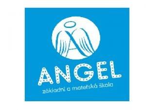 PARLAMENT NA ZKLADN KOLE A MATESK KOLE ANGEL