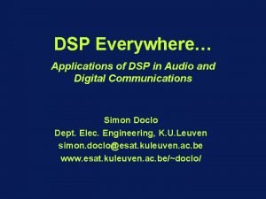 DSP Everywhere Applications of DSP in Audio and
