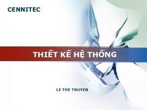 CENNITEC THIT K H THNG LE THE TRUYEN