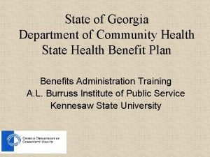 State of Georgia Department of Community Health State