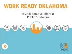 A Collaborative Effort at Public Strategies PUBLIC STRATEGIES