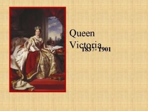 Queen Victoria 1837 1901 Victoria the only child