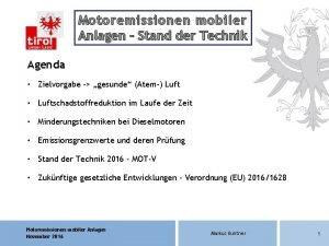 Motoremissionen mobiler Anlagen Stand der Technik Agenda Zielvorgabe