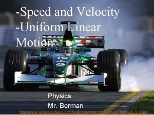 Speed and Velocity Uniform Linear Motion Physics Mr